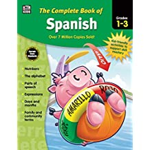 Carson Dellosa – The Complete Book of Spanish for Grades 1–3, Language Arts, Spanish/English, 416 Pages