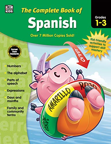 Carson Dellosa - The Complete Book of Spanish for Grades 1-3, Language Arts, Spanish/English, 416 Pages