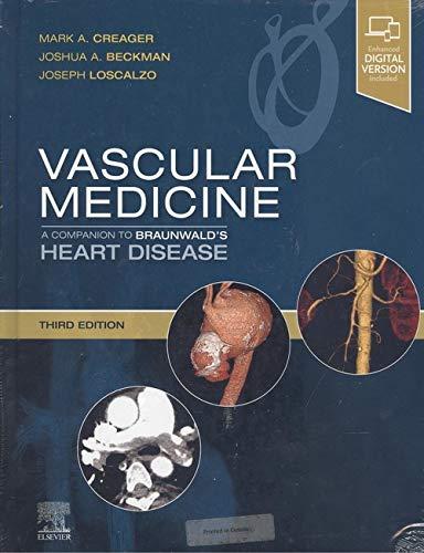Vascular Medicine: A Companion to Braunwald's Heart Disease 3rd Edition