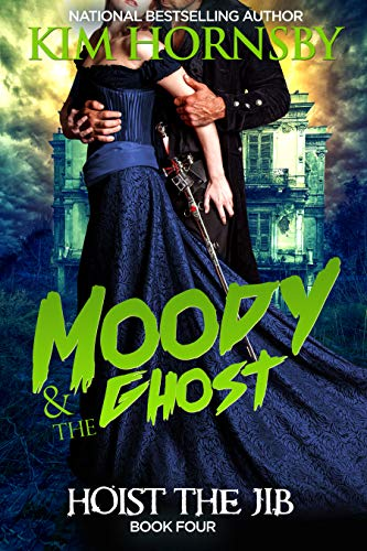 Moody & The Ghost - Hoist the Jib (Moody Mysteries Book 4)