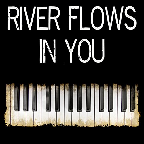 river flows in you musical analysis Believe that you have seen different versions of canon and river flows in you, but have you ever heard of perfect encounter of the two beautiful piano music free canon+river flows in you piano sheet music is provided for you.