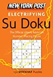 New York Post Electrifying Su Doku, HarperCollins Publishers Ltd. Staff, 0062007505