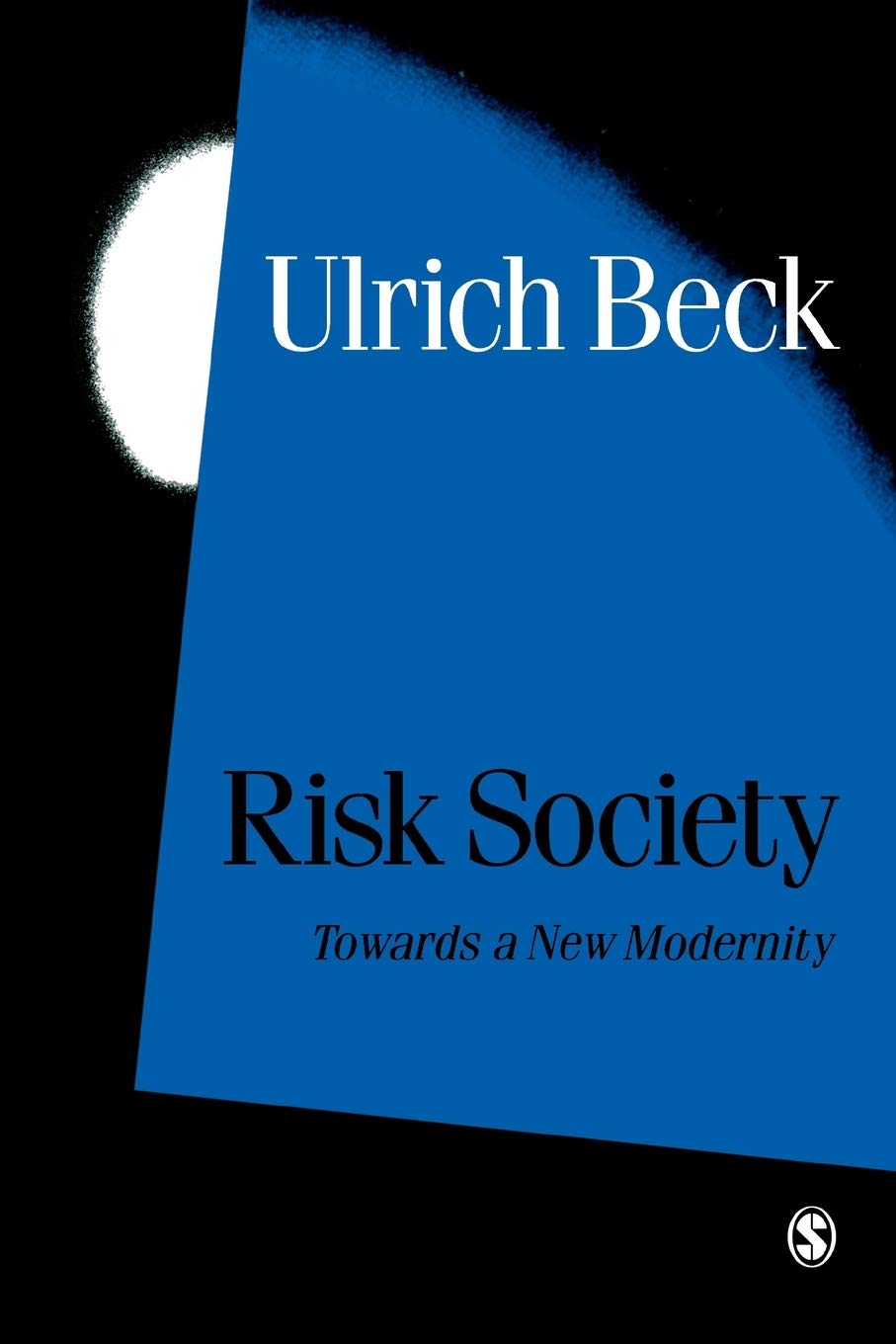 Risk Society: Towards a New Modernity Published in association with Theory,  Culture & Society : 17: Amazon.es: Beck, Ulrich: Libros en idiomas  extranjeros