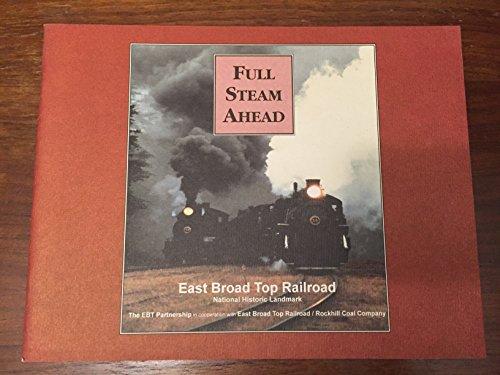 Full Steam Ahead East Broad Top Railroad A National Historic Landmar