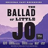 The Ballad Of Little Jo (Original Cast Recording)
