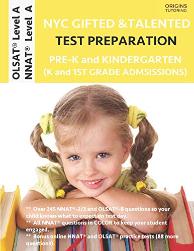 NYC Gifted and Talented Test Preparation Pre-K and Kindergarten: OLSAT Workbook and OLSAT Level A Practice Test plus NNAT Workbook and NNAT Level A Practice Test
