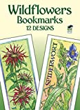 img - for Wildflowers Bookmarks: 12 Designs (Dover Bookmarks) book / textbook / text book