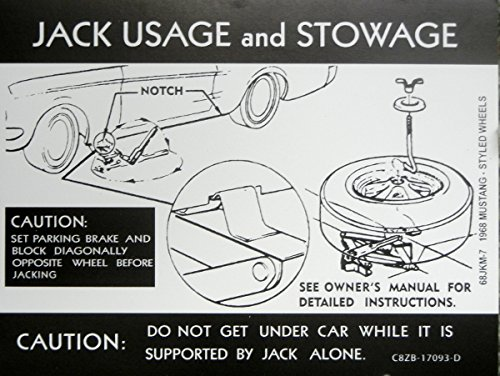 (1968 FORD MUSTANG JACKING INSTRUCTIONS & STOWAGE DECAL - For STYLED WHEEL MODELS - STICKER)