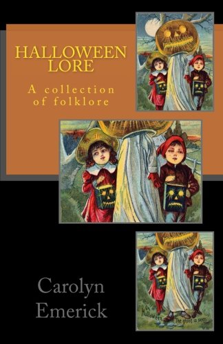 (Halloween Lore: A collection of folklore (European Folklore) (Volume)