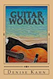 Guitar Woman: A Novella