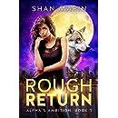 Rough Return (Alpha's Ambition Book 1)