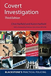 Covert Investigation (Blackstone's Practical Policing)