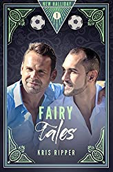 Fairy Tales (New Halliday Book 1)