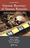 img - for Forensic Recovery of Human Remains: Archaeological Approaches, Second Edition book / textbook / text book