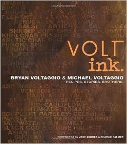 Volt Ink.: Recipes, Stories, Brothers: Amazon.es: Bryan And Michael Voltaggio, Charlie Palmer, Ed Anderson: Libros en idiomas extranjeros