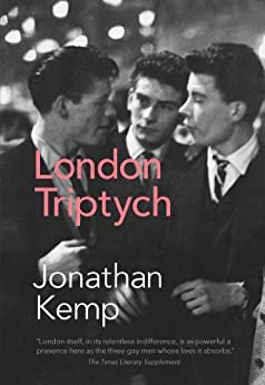 London Triptych by [Kemp, Jonathan]