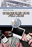 Budgeting Tips for Kids (Robbie Readers)