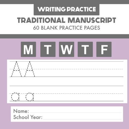 Writing Practice - Traditional Manuscript - 60 Blank Practice Pages: handwriting practice manuscript from Fusello Educational