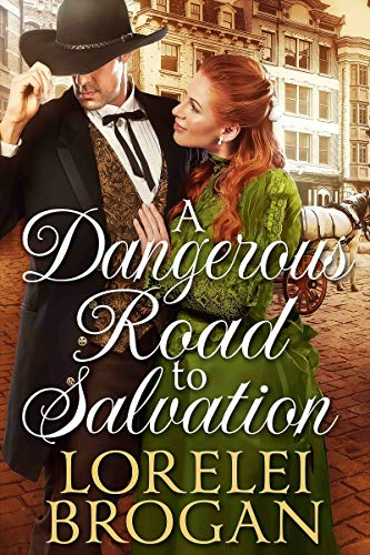 A Dangerous Road to Salvation: A Historical Western Romance Book ()