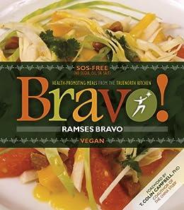 Bravo! by [Bravo, Chef Ramses, Alan Goldhamer]