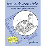 "Home Sweet Hole: A Folio of ""Feasible Fantasy"" Floor Plans"