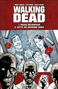 """Afficher """"Walking Dead (Album double) n° 1-2<br /> Passé composé"""""""