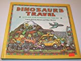 Dinosaurs Travel, Laurie Krasny Brown, 0316110760