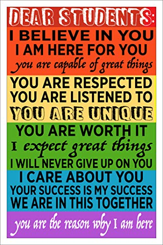 Spitzy's Dear Students I Believe in Your 12 x 18 inch Poster for Teachers of All Levels - Elementary, Middle, High School, and College