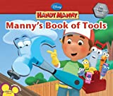 : Handy Manny Manny's Book of Tools (Disney Handy Manny)