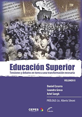 Educación superior II. Tensiones y debates en torno a una transformación necesaria  PDF