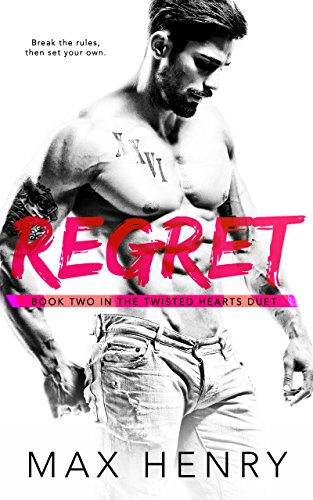 - Regret (Twisted Hearts Duet Book 2)