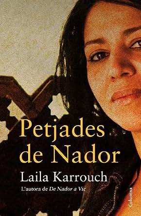 Petjades de Nador (Clàssica) (Catalan Edition)