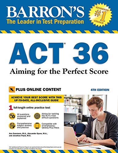 Pdf Test Preparation Barron's ACT 36 with Online Test: Aiming for the Perfect Score