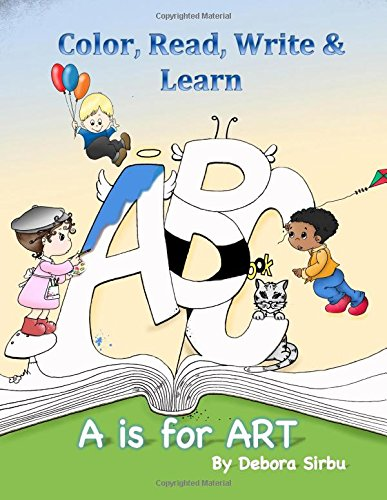 Read Online A is for Art - Color, Read, Write and Learn ebook