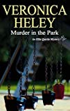 Murder in the Park, Veronica Heley, 0727865781