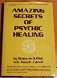 img - for Amazing Secrets of Psychic Healing book / textbook / text book
