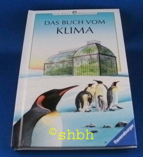 Das Buch vom Klima (Ravensburger Taschenbücher - Die Welt bewahren)