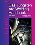 img - for Gas Tungsten Arc Welding Handbook book / textbook / text book
