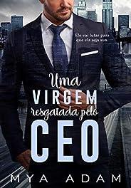 Uma virgem resgatada pelo CEO: Livro único