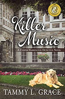 Killer Music: A Cooper Harrington Detective Novel (Cooper Harrington Detective Series Book 1) by [Grace, Tammy L]