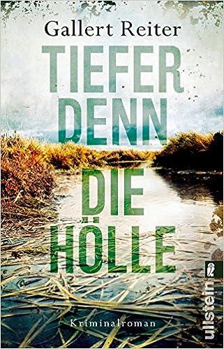 https://www.amazon.de/Tiefer-denn-H%C3%B6lle-Kriminalroman-Martin-Bauer-Krimi/dp/3548290353/ref=sr_1_1?s=books&ie=UTF8&qid=1525110199&sr=1-1&keywords=Tiefer+denn+die+H%C3%B6lle