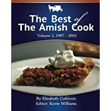 The Best Of The Amish Cook: 1997 - 2002