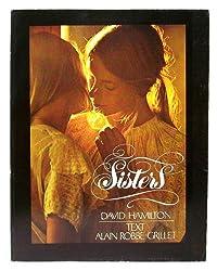 Sisters. [Photos.]