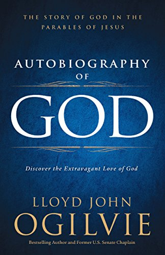 Autobiography of God: Discover the Extravagant Love of God