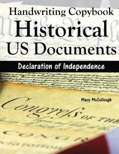 Handwriting Copybook: Historical US Documents: Declaration of Independence (Volume - Independence Macy's