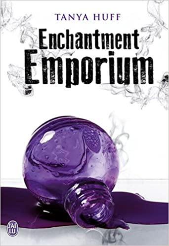 Enchantment Emporium - Tanya Huff sur Bookys