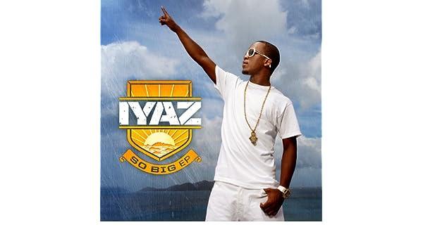 so big iyaz download