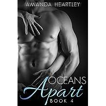Oceans Apart 4: A British Billionaire Romance