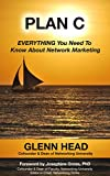 Plan C: EVERYTHING You Need To Know About Network Marketing