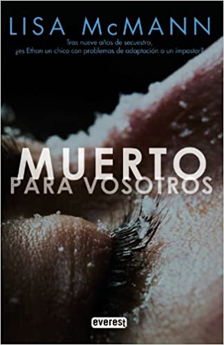 Muerto para vosotros. (Narrativa Everest): Amazon.es: McMann Lisa, Jiménez Rioja Alberto, Jiménez Rioja Nuria: Libros